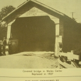 Wales Center Covered Bridge 1927